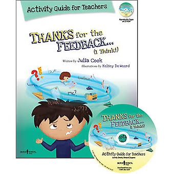 Thanks for the Feedback - I Think? Activity Guide for Teachers - My St