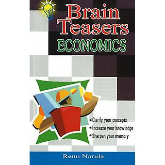 Brain Teasers Economics (2nd Revised edition) by Renu Narula - 978812