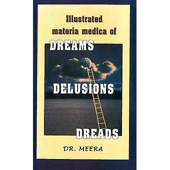 Illustrated Materia Medica of Dream - Delusions - Dreads by Meera - 9