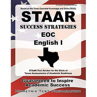 STAAR Success Strategies Eoc English I - STAAR Test Review for the Sta