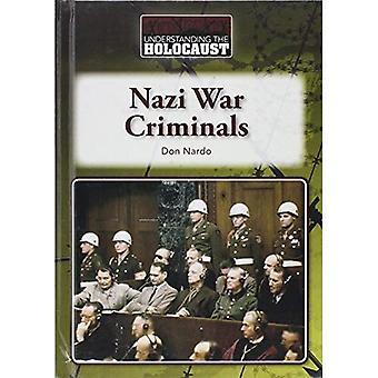 Nazi War Criminals (Understanding the Holocaust)