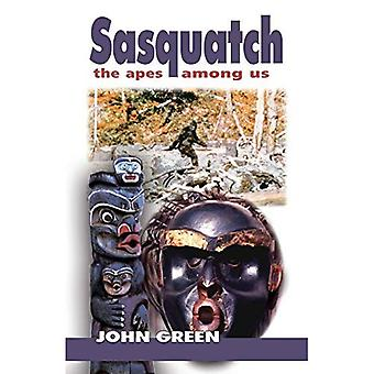 Sasquatch: The Apes Among Us