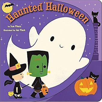 Haunted Halloween av Sue Fliess & illustrerad av Jay Fleck