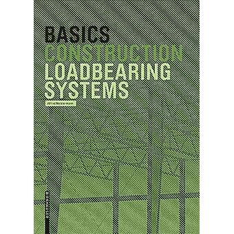Basics Loadbearing Systems by Alfred Meistermann