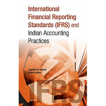International Financial Reporting Standards IFRS  Indian by Jagadish R Raiyani
