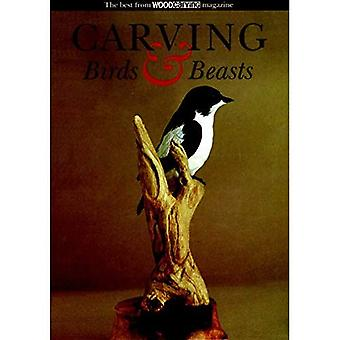 Carving Birds and Beasts: The Best from Woodcarving Magazine