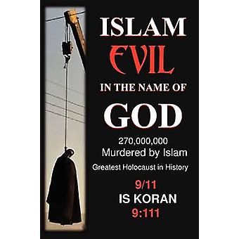 Islam Evil in the Name of God by Neuman & Jake