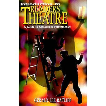 Introduction to Readers Theatre by Gerald Lee Ratliff