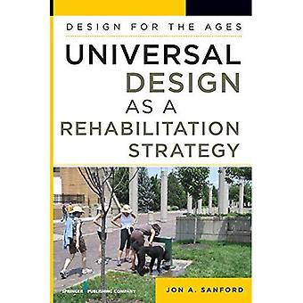 Universal Design Som en rehabiliteringsstrategi