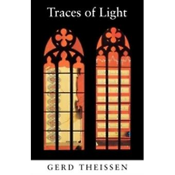Traces of Light Sermons and Bible Studies by Theissen & Gerd