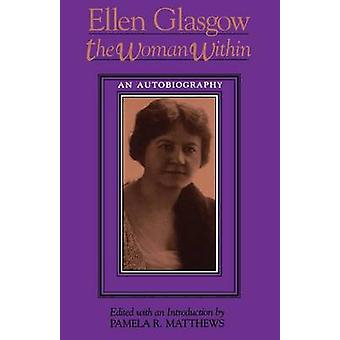 The Woman Within by Glasgow & Ellen