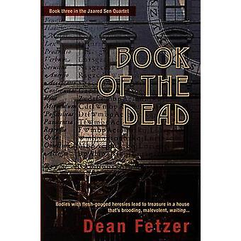 Book of the Dead by Fetzer & Dean