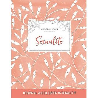 Journal de coloration adulte Sexualit Illustrations de papillons Coquelicots pche by Wegner & Courtney