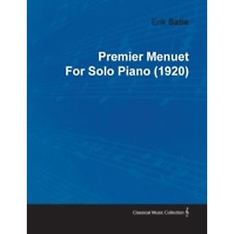 Premier Menuet by Erik Satie for Solo Piano 1920 by Satie & Erik