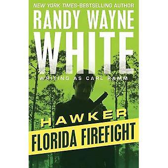 Florida Firefight by White & Randy Wayne