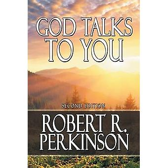 God Talks to You Second Edition by Perkinson & Robert R.