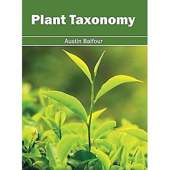 Plant Taxonomy by Balfour & Austin