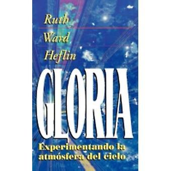 La Gloria by Heflin & Ruth Ward