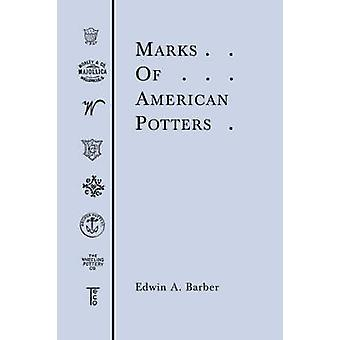 Marks of American Potters by Barber & Edwin & Atlee