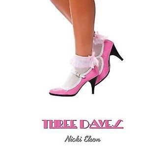 Three Daves by Elson & Nicki