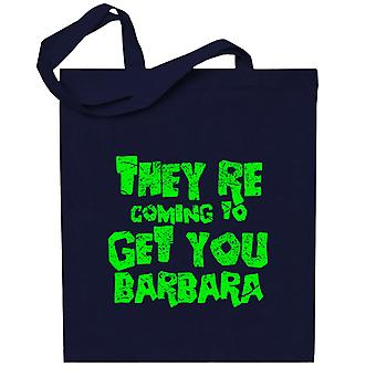 Night Of The Living Dead Barbara Quote Totebag