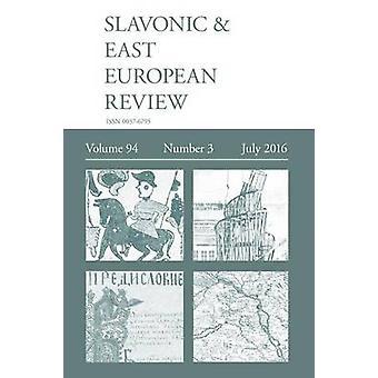 Slavonic  East European Review 943 July 2016 by Rady & Martyn