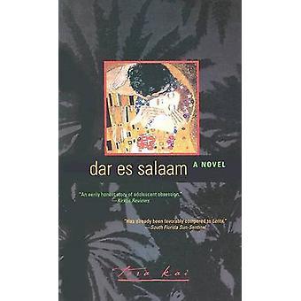 Dar Es Salaam by Kai & Tara