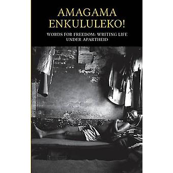 Amagama Enkululeko Words for Freedom by Education & Equal