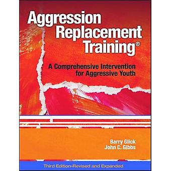 Aggression Replacement Training (R) - A Comprehensive Intervention for