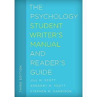 Psykologi Student Writer's Manual og leserens Guide av Jill M.