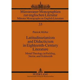 Latitudinarianism and Didacticism in Eighteenth-Century Literature - M