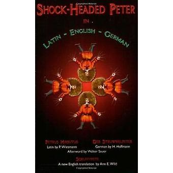 Shock Headed Peter in Latin - English - German by H. Hoffmann - 97808