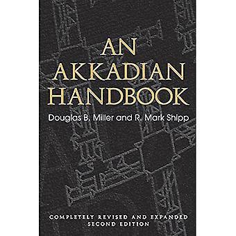 An Akkadian Handbook: Helps, Paradigms, Helps, Glossary, Logograms, and Sign List