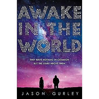 Awake in the World by Jason Gurley - 9781474962766 Book