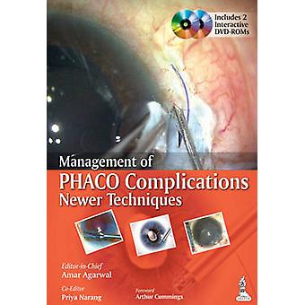 Management of Phaco Complications - Newer Techniques by Amar Agarwal -