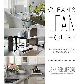 The Home Decluttering Diet  Organize Your Way to a Clean and Lean House by Jennifer Lifford