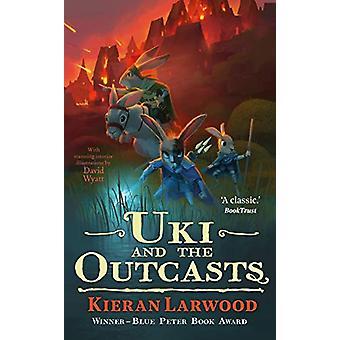 Uki and the Outcasts by Kieran Larwood - 9780571342792 Book