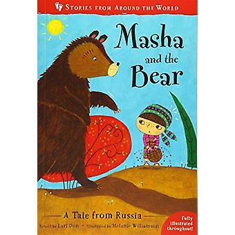 Masha and the Bear - A Tale from Russia by Lari Don - 9781782858409 Bo