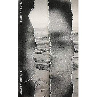 Minor Detail by Adania Shibli - 9780811229074 Book