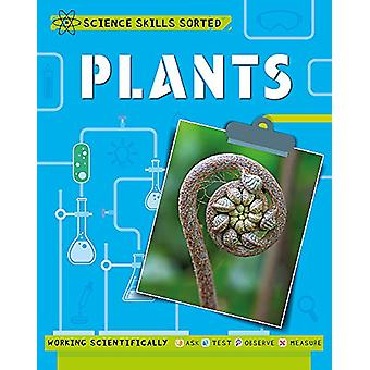 Science Skills Sorted! - Plants by Angela Royston - 9781445150949 Book
