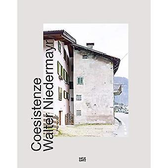 Walter Niedermayr (Saksan ja Italian Edition) - Coesistenze mennessä aut. A