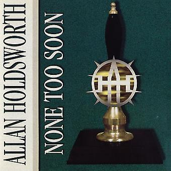 Holdsworth*Allan - None Too Soon [CD] USA import
