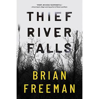 Thief Falls av Freeman & Brian