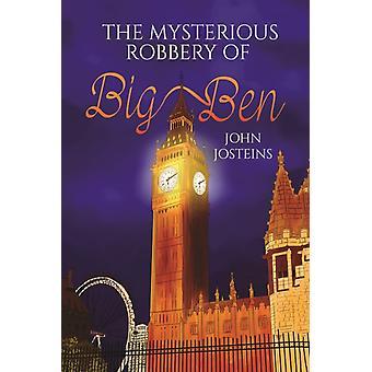 The Mysterious Robbery of Big Ben par Josteins & John