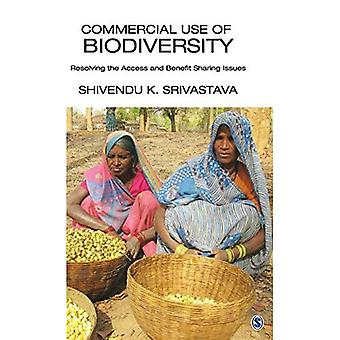 Commercial Use of Biodiversity: Resolving the Access and Benefit Sharing Issues