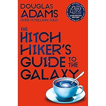 The Hitchhiker's Guide to the Galaxy: 42nd Anniversary Edition (The Hitchhiker's Guide to the Galaxy)