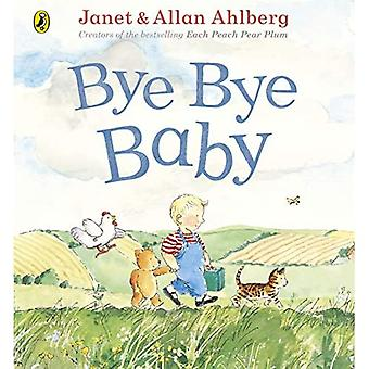 Bye Bye Baby: A Sad Story� with a Happy Ending