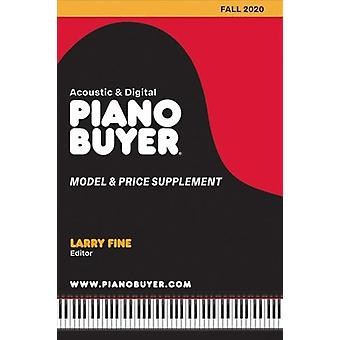 Piano Buyer Model  Price Supplement  Fall 2020 by Edited by Larry Fine