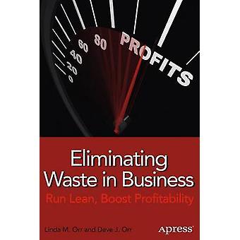 Jätteiden poistaminen liiketoiminnassa - Run Lean - Lisää Lindin kannattavuutta