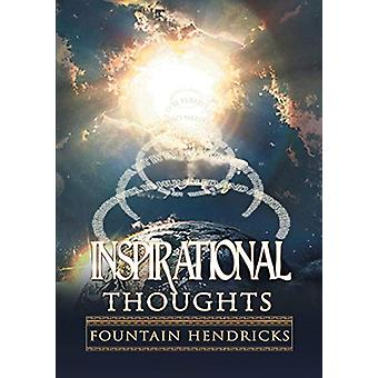 Inspirational Thoughts by Fountain Hendricks - 9781483411446 Book